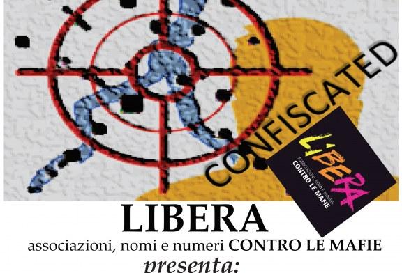 """1 giugno ore 20,30: associazione Libera presenta: """"I beni confiscati alla mafia nel nostro territorio"""""""