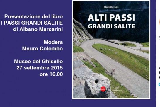 Presentazione del libro  ALTI PASSI GRANDI SALITE
