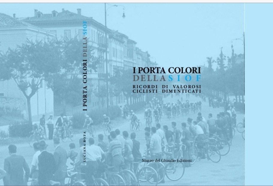 I portacolori della Siof @EdizioniMuseoGhisallo